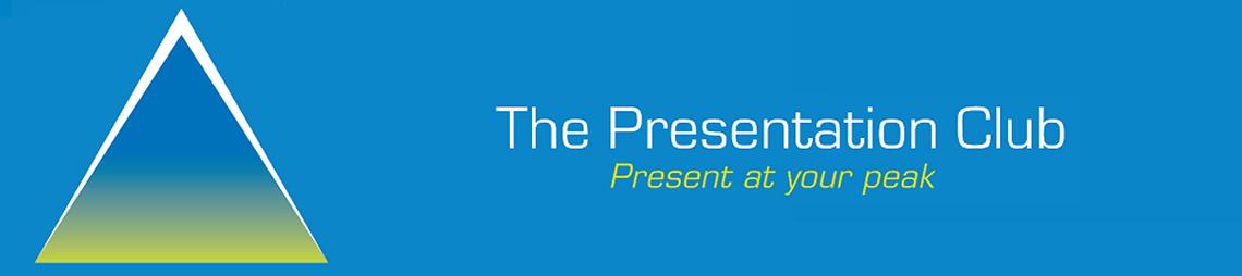 The Presentation Club
