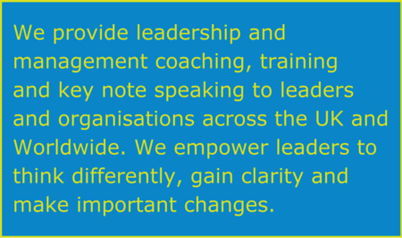 We provide leadership and management coaching, training and key note speaking to leaders and organisations across the UK and Worldwide. We empower leaders to think differently, gain clarity and make important changes.