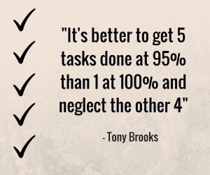 It's better to get 5 tasks done at 95% - the problems with perfectionism