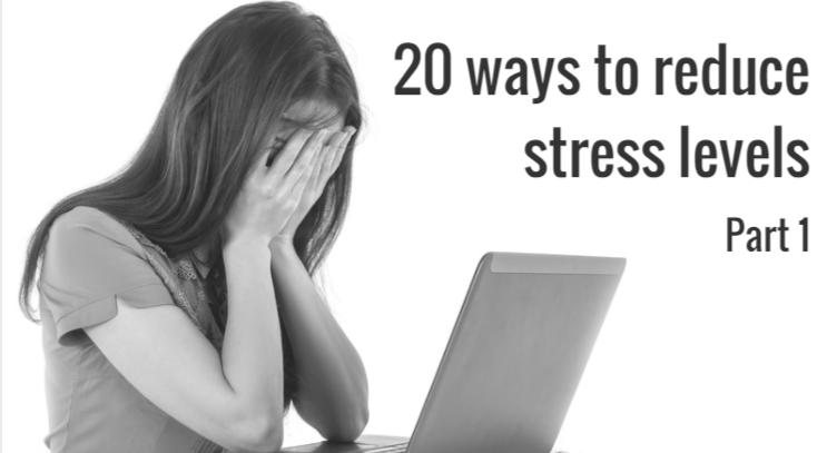 20 ways to reduce stress levels