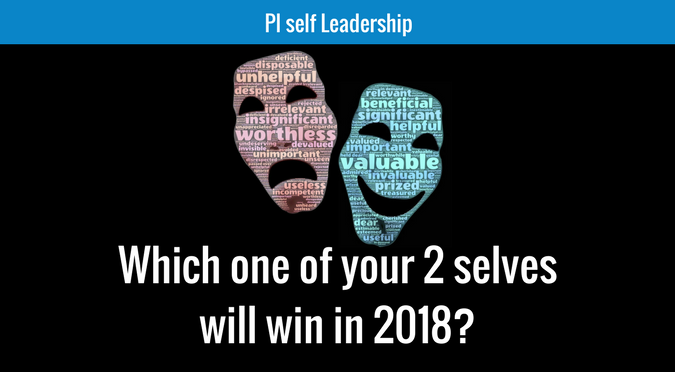 Which one of your 2 selves will win in 2018? Potential Self vs Destructive Self