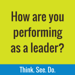 How are you performing as a leader?