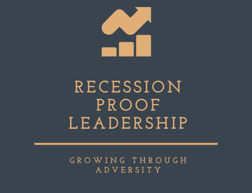 Recession Proof Leadership – Free Webinar